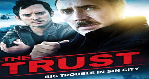 "Trailer of new Hollywood movie ""The Trust"" released 