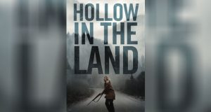 'Hollow in the Land' Trailer Out
