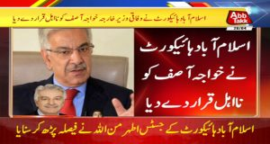 IHC Disqualifies Khawaja Asif For Life Under Article 62 (1) F